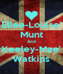 Ellee-Louise' Munt And Keeley-Mae' Watkins - Personalised Poster A4 size