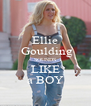 Ellie  Goulding SOUNDS LIKE a BOY - Personalised Poster A4 size