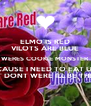 ELMO IS RED VILOTS ARE BLUE WERES COOKIE MONSTER CAUSE I NEED TO EAT U  I NOW URE SAD BUT DONT WERE ILL BE THERE RIGHT NEXT 2 U - Personalised Poster A4 size