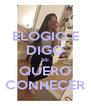 ELOGIO E DIGO SE QUERO CONHECER - Personalised Poster A4 size