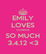 EMILY LOVES CONOR SO MUCH 3.4.12 <3 - Personalised Poster A4 size
