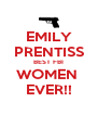 EMILY PRENTISS BEST FBI WOMEN  EVER!! - Personalised Poster A4 size