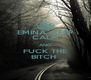 EMINA...KEEP CALM AND FUCK THE BITCH  - Personalised Poster A4 size