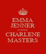 EMMA JENNER LOVES CHARLENE MASTERS - Personalised Poster A4 size