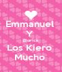 Emmanuel  Y  Zharick Los Kiero  Mucho  - Personalised Poster A4 size