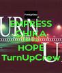 EMPRESS CHIKA ANIYA HOPE TurnUpCrew - Personalised Poster A4 size