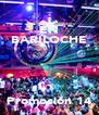 EN BARILOCHE   Promoción 14 - Personalised Poster A4 size
