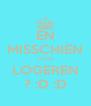 EN MISSCHIEN OOK LOGEREN ? :D :D - Personalised Poster A4 size