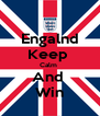 Engalnd Keep  Calm  And  Win - Personalised Poster A4 size