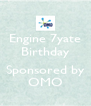 Engine 7yate Birthday  Sponsored by OMO - Personalised Poster A4 size