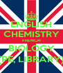 ENGLISH CHEMISTRY FRENCH BIOLOGY (PE, LIBRARY) - Personalised Poster A4 size