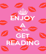 ENJOY A BOOK GET READING - Personalised Poster A4 size