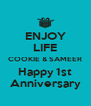 ENJOY LIFE COOKIE & SAMEER Happy 1st Anniversary - Personalised Poster A4 size
