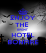 ENJOY THE  BRENT  HOTEL BONFIRE - Personalised Poster A4 size