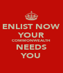 ENLIST NOW YOUR COMMONWEALTH NEEDS YOU - Personalised Poster A4 size