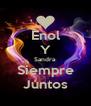 Enol Y Sandra Siempre Juntos - Personalised Poster A4 size