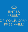 ENTER FREELY AND OF YOUR OWN FREE WILL! - Personalised Poster A4 size