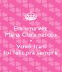 Era uma vez Maria Clara nasceu e Vovó Irani foi feliz pra sempre - Personalised Poster A4 size