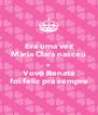 Era uma vez Maria Clara nasceu e Vovó Renata foi feliz pra sempre - Personalised Poster A4 size