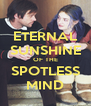 ETERNAL SUNSHINE OF THE SPOTLESS MIND - Personalised Poster A4 size