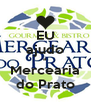 EU ajudo a Mercearia do Prato - Personalised Poster A4 size