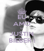 EU AMO O JUSTIN BIEBER ! - Personalised Poster A4 size