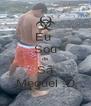 Eu  Sou de Sã Meguel :D - Personalised Poster A4 size