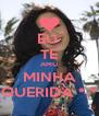 EU  TE AMO MINHA QUERIDA *-* - Personalised Poster A4 size