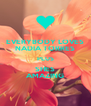 EVERYBODY LOVES NADIA TORRES PLUS SHES AMAZING - Personalised Poster A4 size