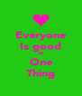 Everyone Is good At One Thing - Personalised Poster A4 size