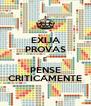 EXIJA PROVAS E PENSE CRITICAMENTE - Personalised Poster A4 size