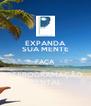 EXPANDA SUA MENTE FAÇA REPROGRAMAÇÃO MENTAL - Personalised Poster A4 size