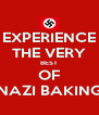 EXPERIENCE THE VERY BEST OF NAZI BAKING - Personalised Poster A4 size