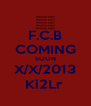 F.C.B COMING SOON X/X/2013 Ki2Lr  - Personalised Poster A4 size
