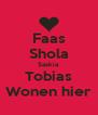 Faas Shola Saskia Tobias Wonen hier - Personalised Poster A4 size