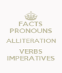 FACTS PRONOUNS ALLITERATION VERBS IMPERATIVES - Personalised Poster A4 size