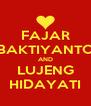 FAJAR BAKTIYANTO AND LUJENG HIDAYATI - Personalised Poster A4 size