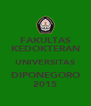 FAKULTAS KEDOKTERAN UNIVERSITAS DIPONEGORO 2015 - Personalised Poster A4 size