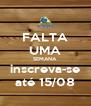 FALTA UMA SEMANA inscreva-se até 15/08 - Personalised Poster A4 size