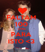 FALTAM  100  DIAS  PARA  ISTO <3  - Personalised Poster A4 size