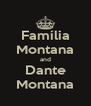 Família Montana and Dante Montana - Personalised Poster A4 size
