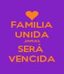 FAMILIA UNIDA JAMAS SERÁ  VENCIDA - Personalised Poster A4 size