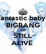 fantastic baby  BIGBANG VIP STILL ALIVE  - Personalised Poster A4 size