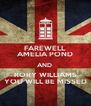 FAREWELL  AMELIA POND AND  RORY WILLIAMS YOU WILL BE MISSED - Personalised Poster A4 size