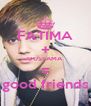 FATIMA + OUSSAMA = good friends - Personalised Poster A4 size