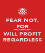FEAR NOT, FOR MCDONALDS WILL PROFIT REGARDLESS - Personalised Poster A4 size