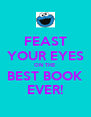 FEAST YOUR EYES ON THE BEST BOOK EVER! - Personalised Poster A4 size
