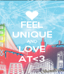 FEEL  UNIQUE AND LOVE AT<3 - Personalised Poster A4 size