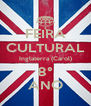 FEIRA CULTURAL Inglaterra (Carol) 8° ANO - Personalised Poster A4 size