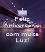 Feliz Aniversário,  com muita Luz! - Personalised Poster A4 size